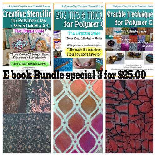 Polymer Clay 3 Tutorial PDF Bundle Ultimate Guides Crackle Stencil Tips and Tricks - Polymer Clay TV tutorial and supplies