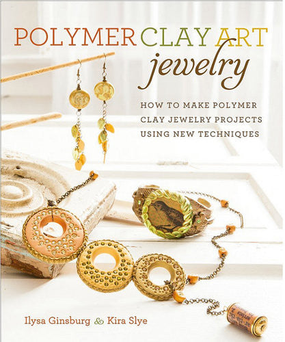 Polymer Clay Art Jewelry Book How to make Polymer Clay Jewelry Projects Using New Techniques Tutorial Signed copy