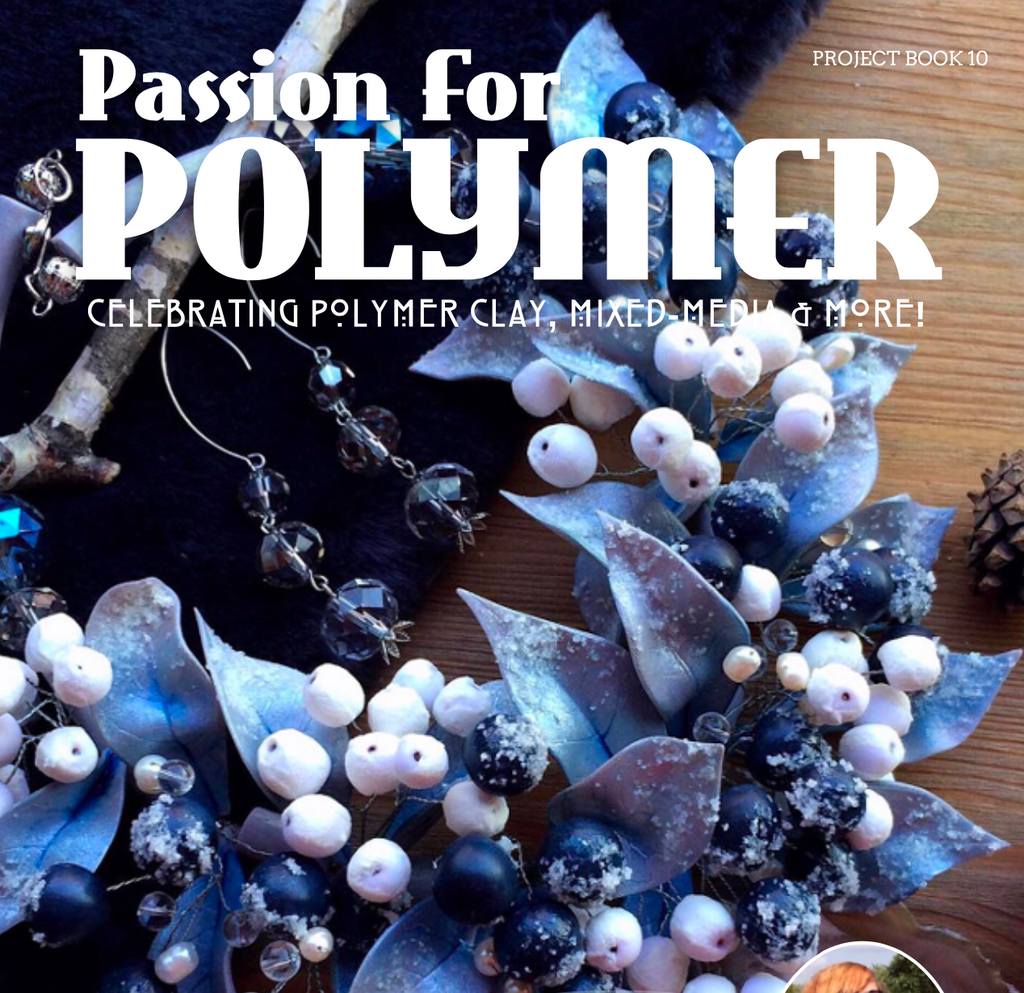 January 2020 Passion for Polymer clay magazine- DIGITAL PDF download - Polymer Clay TV tutorial and supplies
