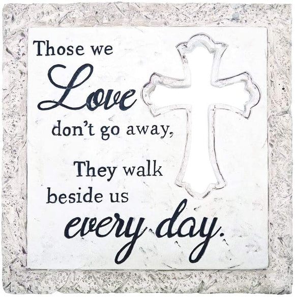 TenWaterloo Cross Memorial Stepping Stone, Off White - Those We Love Don't Go Away- 9.5 Inches