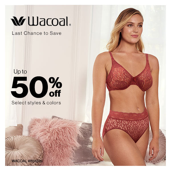 Make room in your top drawer for Wacoal