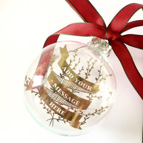 YOUR MESSAGE IN A GLASS BAUBLE