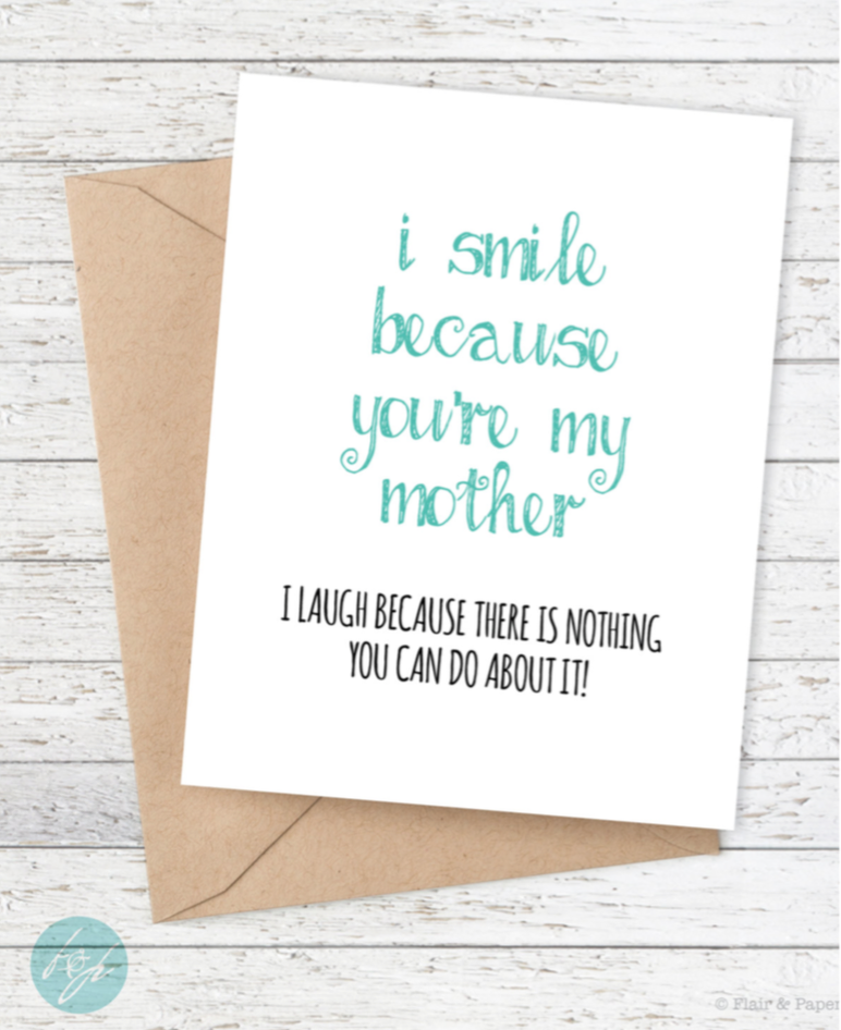 I Smile Because You're My Mother Card - mooi lab