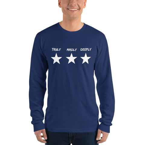 Truly Madly Deeply - UNISEX Long sleeve t-shirt