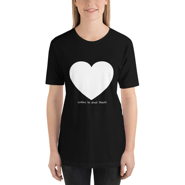 Listen to your ♡ - Short-Sleeve T-Shirt