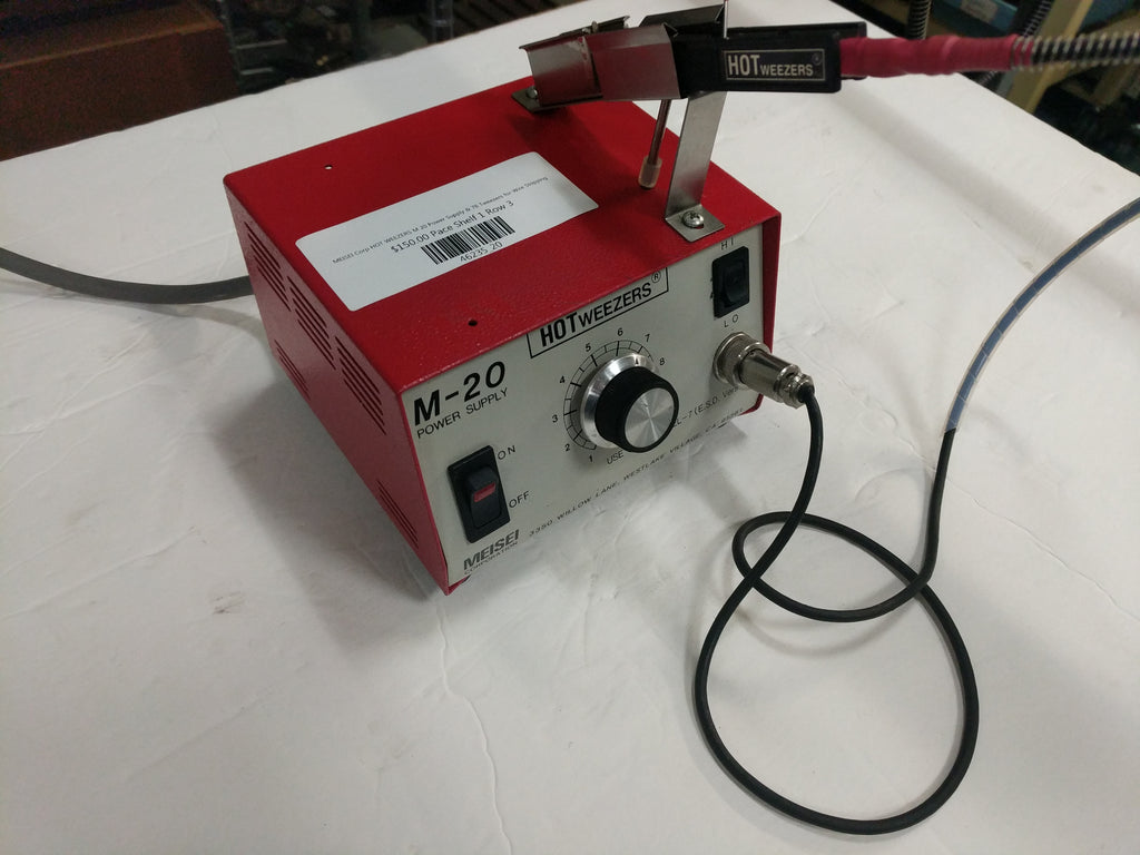 MEISEI Corp HOT WEEZERS M 20 Power Supply & 7B Tweezers for Wire Stripping