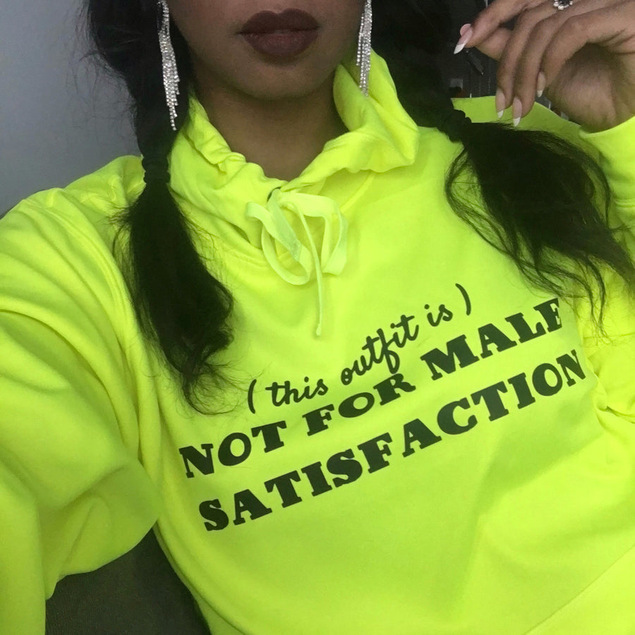 No Male Satisfaction hoodie