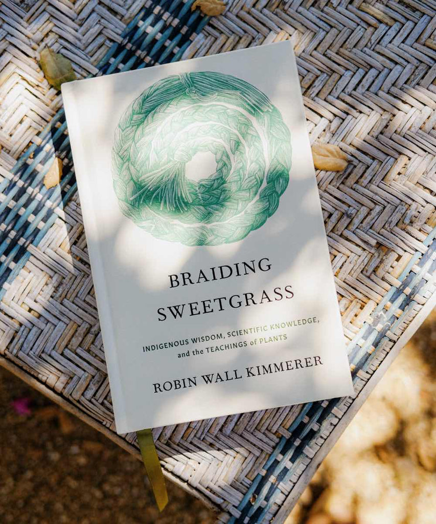 Braiding Sweetgrass by Robin Wall Kimmerer (Hardcover Edition)