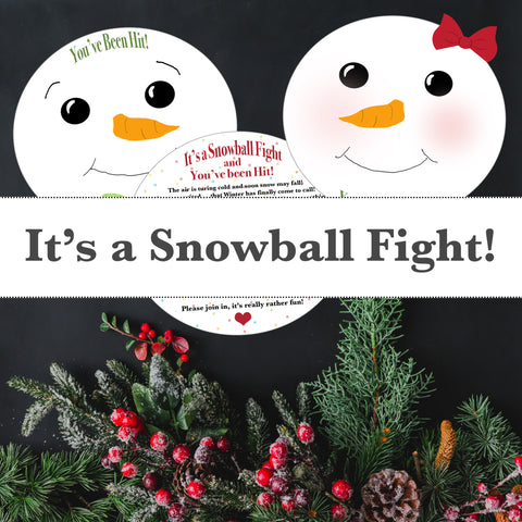 It's a Snowball Fight!