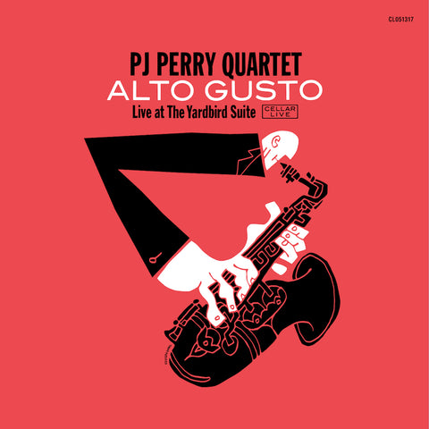 PJ PERRY QUARTET - Alto Gusto, Live @ The Yardbird Suite