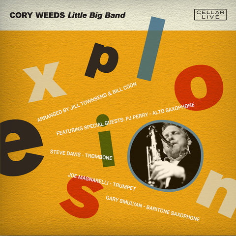 CORY WEEDS LITTLE BIG BAND - Explosion!