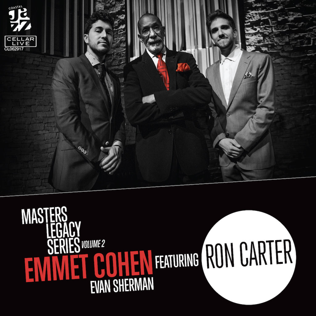 PRE SALE:  EMMET COHEN  - Masters Legacy Series Volume 2 featuring Ron Carter