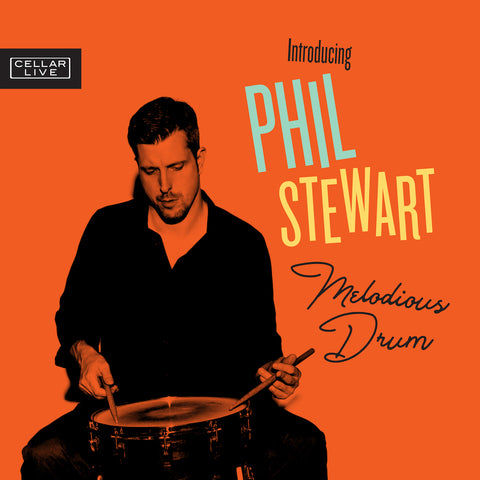 INTRODUCING PHIL STEWART - Melodious Drum