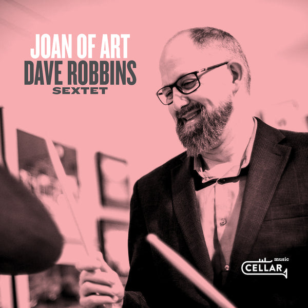 DAVE ROBBINS SEXTET - Joan Of Art