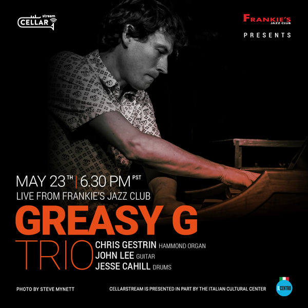 LIVESTREAM EVENT: GREASY G TRIO