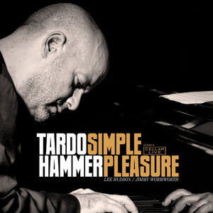 TARDO HAMMER TRIO - Simple Pleasure