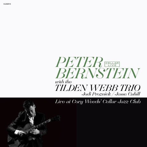 PETER BERNSTEIN with THE TILDEN WEBB TRIO - Live @ Cory Weeds' Cellar Jazz Club
