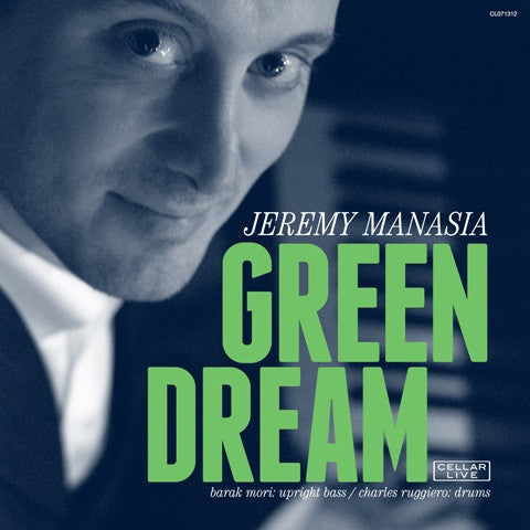 JEREMY MANASIA - Green Dream