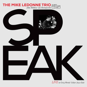 MIKE LEDONNE TRIO - Speak