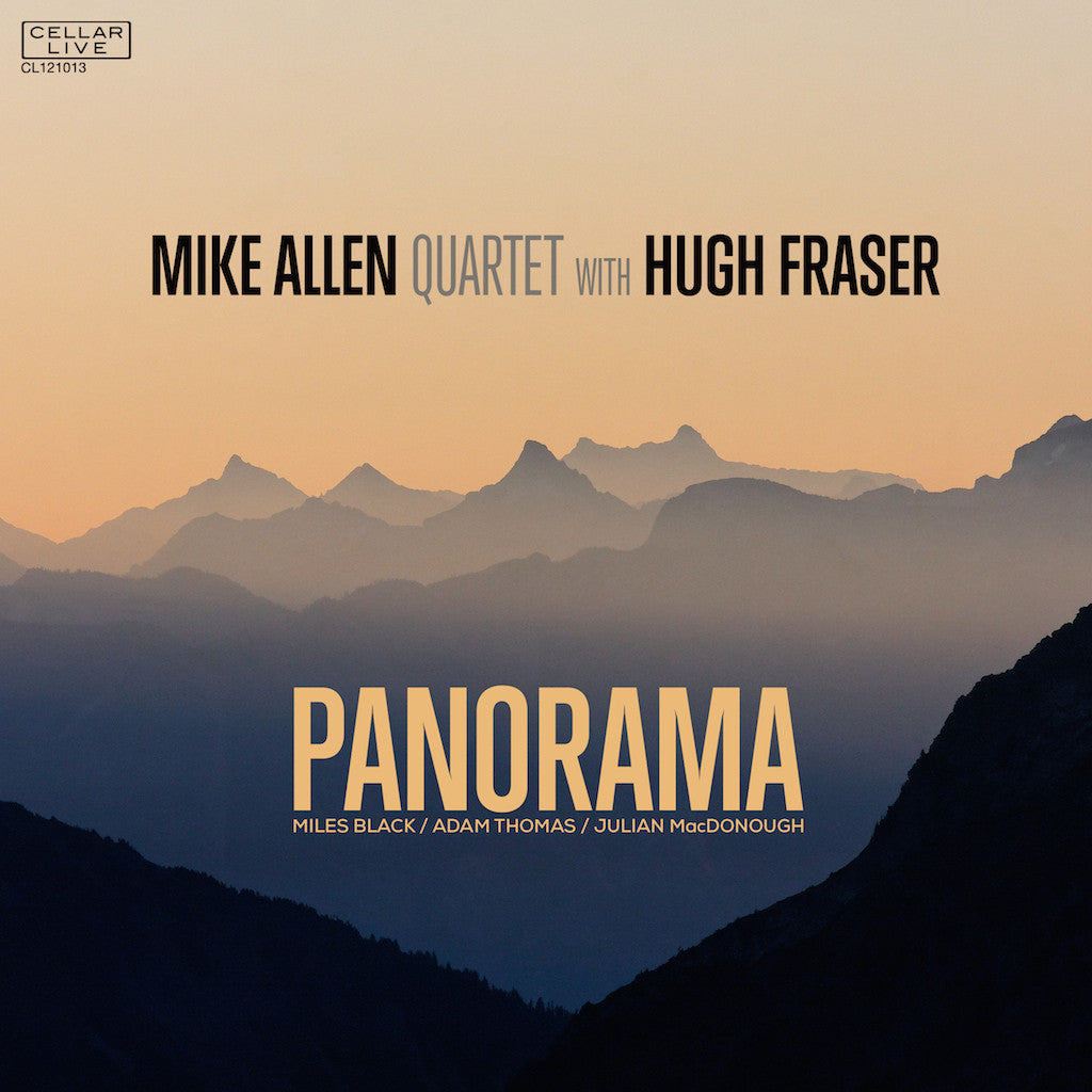MIKE ALLEN QUARTET with HUGH FRASER - Panorama