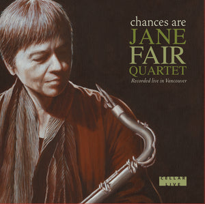 JUST ADDED: JANE FAIR QUARTET - Chances Are