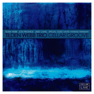 TILDEN WEBB TRIO with special guest DAVID 'FATHEAD' NEWMAN
