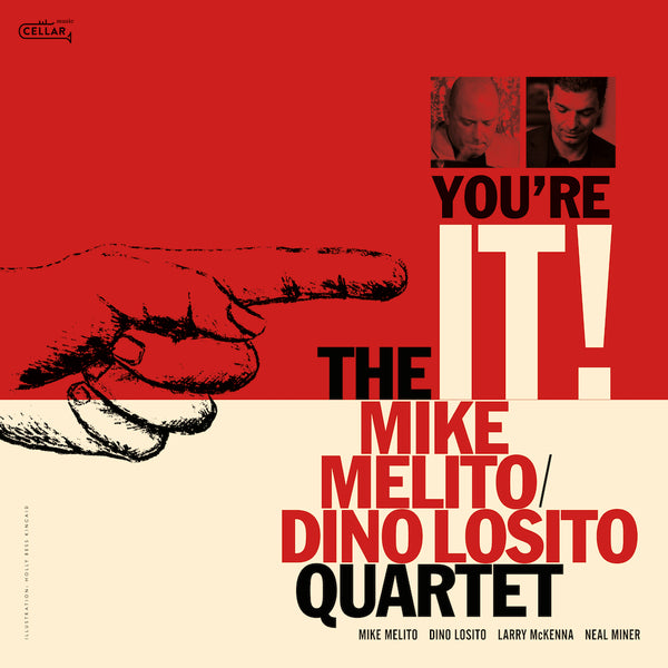 MIKE MELITO / DINO LOSITO QUARTET - You're It!