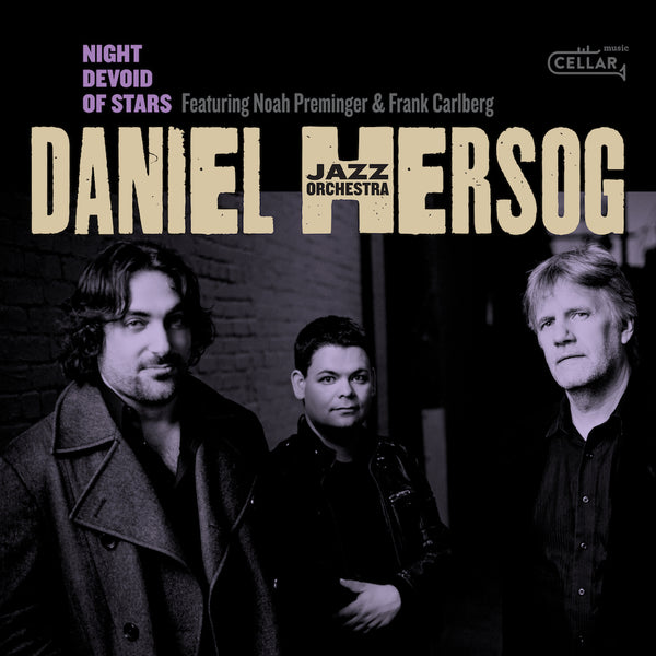 DANIEL HERSOG JAZZ ORCHESTRA - Night Devoid Of Stars