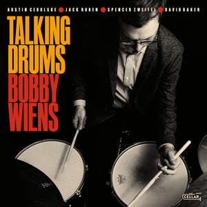 BOBBY WIENS - Talking Drums