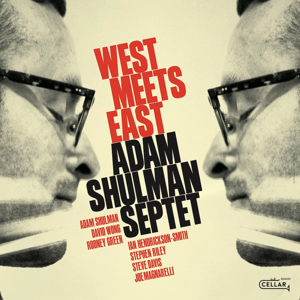 ADAM SHULMAN SEPTET - West Meets East
