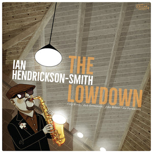 IAN HENDRICKSON-SMITH - The Lowdown CM110319