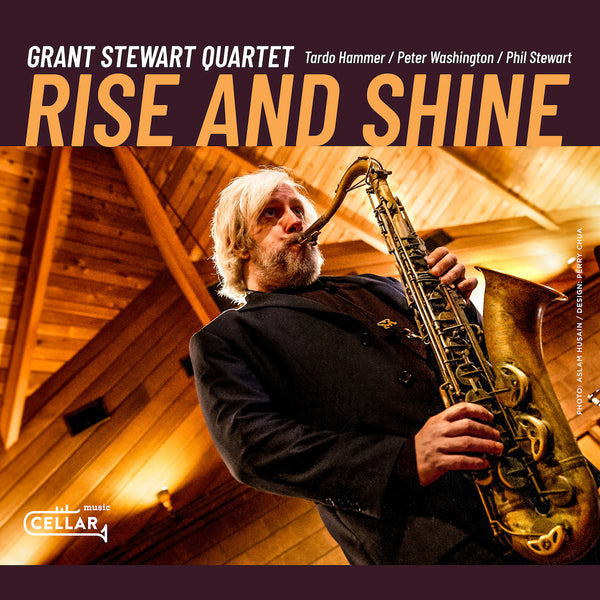 GRANT STEWART QUARTET - Rise and Shine