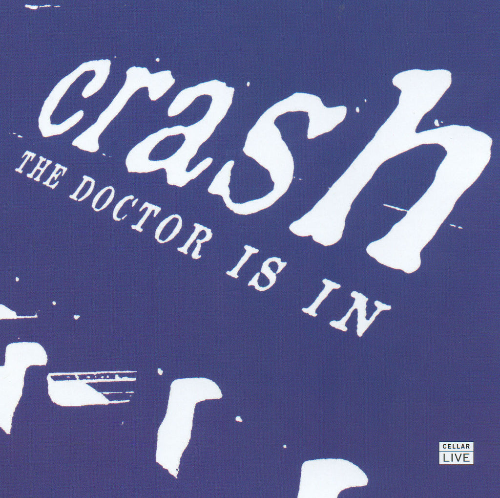 CRASH - The Dr. Is In