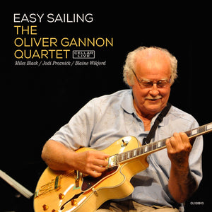 OLIVER GANNON QUARTET - Easy Sailing
