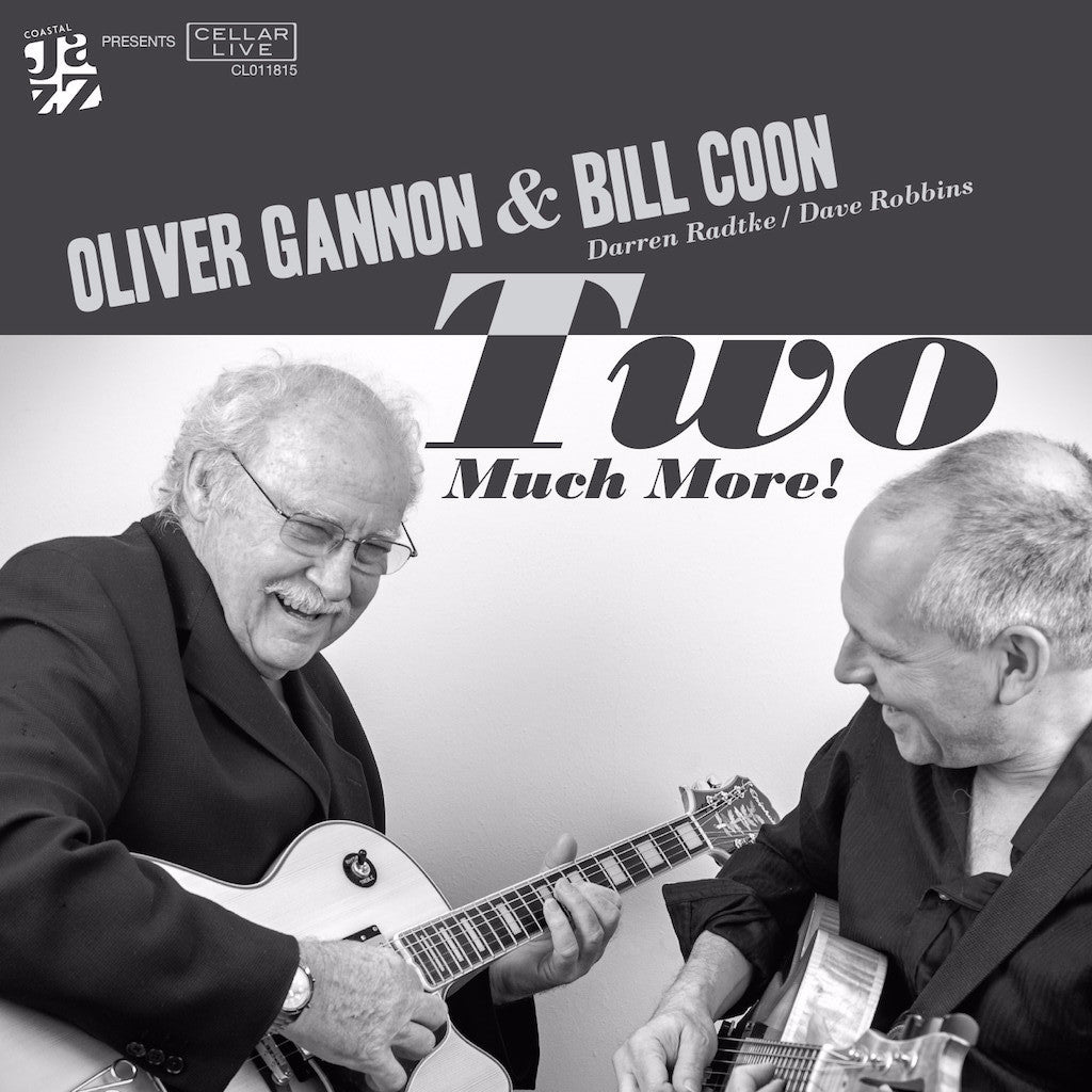 OLIVER GANNON & BILL COON - Two Much More!