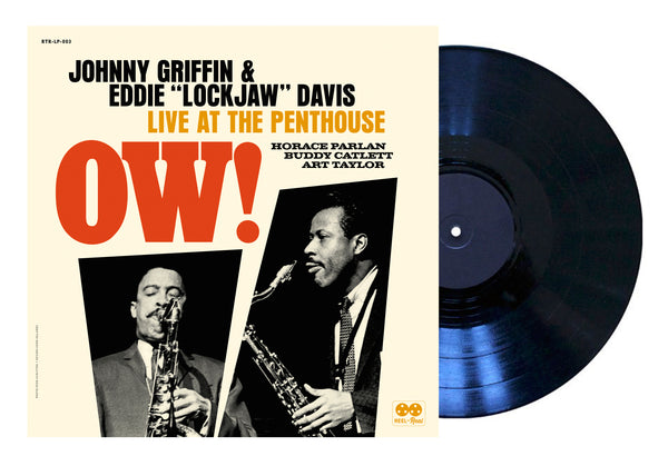 "LIMITED EDITION VINYL: JOHNNY GRIFFIN / EDDIE ""LOCKJAW"" DAVIS QUINTET - Ow! Live at The Penthouse"
