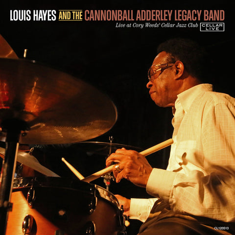 LOUIS HAYES & THE CANNONBALL ADDERLEY LEGACY BAND - Live @ Cory Weeds' Cellar Jazz Club