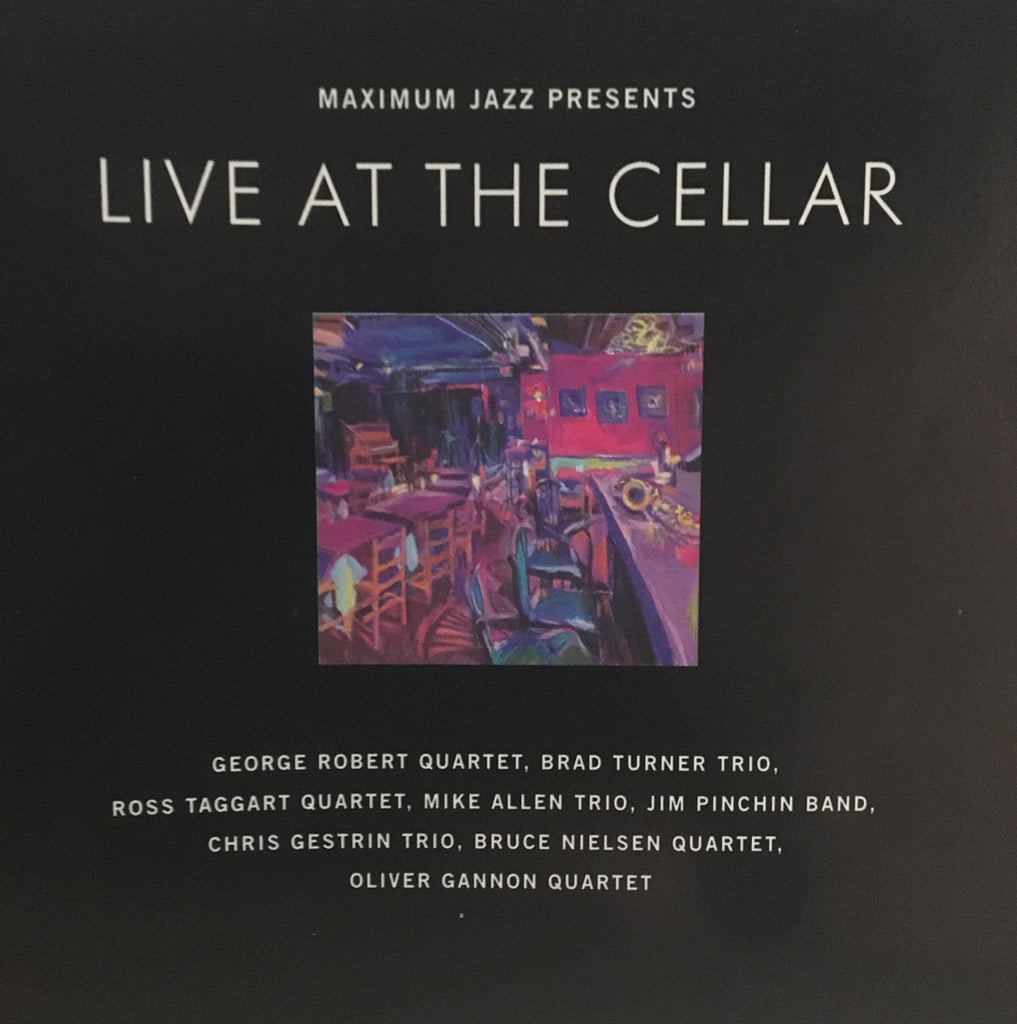 MAXIMUM JAZZ PRESENTS: Live At The Cellar