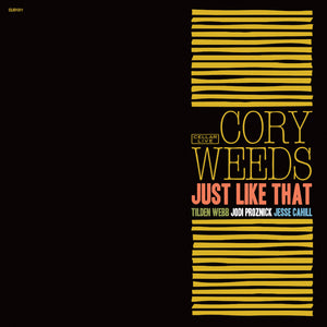 CORY WEEDS - Just Like That