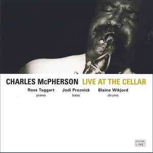 CHARLES MCPHERSON - Live @ The Cellar