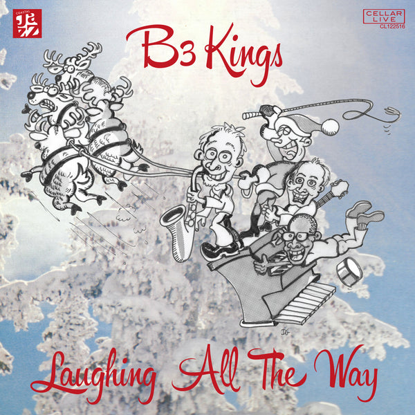 B3 KINGS - Laughing All The Way