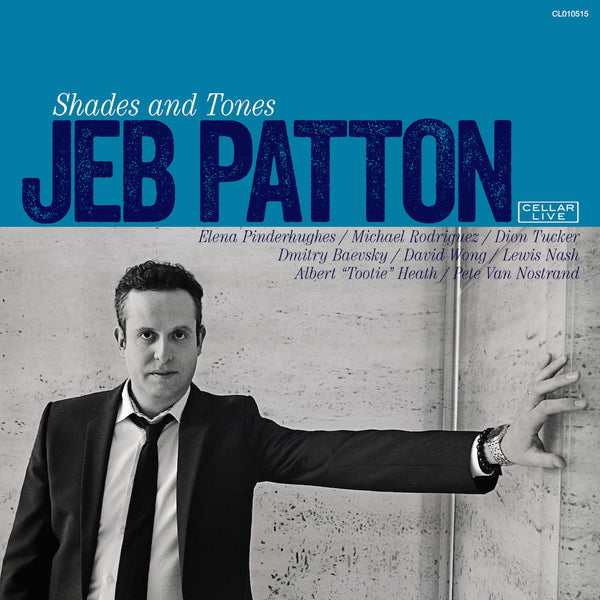 JEB PATTON - Shades & Tones