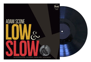 VINYL: ADAM SCONE - Low & Slow
