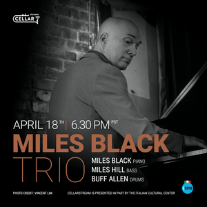 LIVESTREAM EVENT: MILES BLACK TRIO