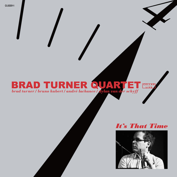 BRAD TURNER QUARTET - It's That Time