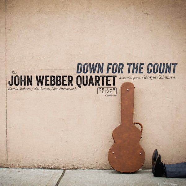 JOHN WEBBER QUARTET - Down For The Count