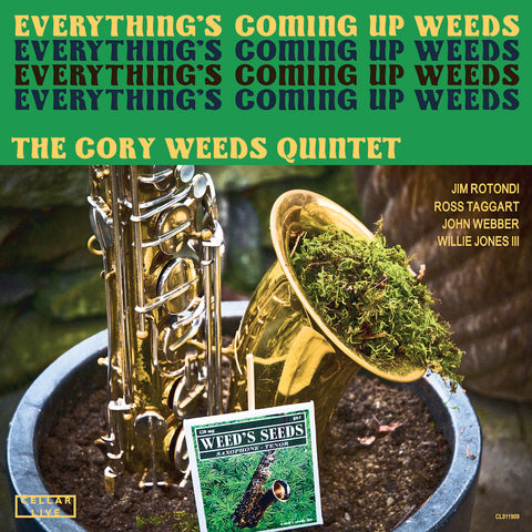 CORY WEEDS QUINTET - Everything's Coming Up Weeds