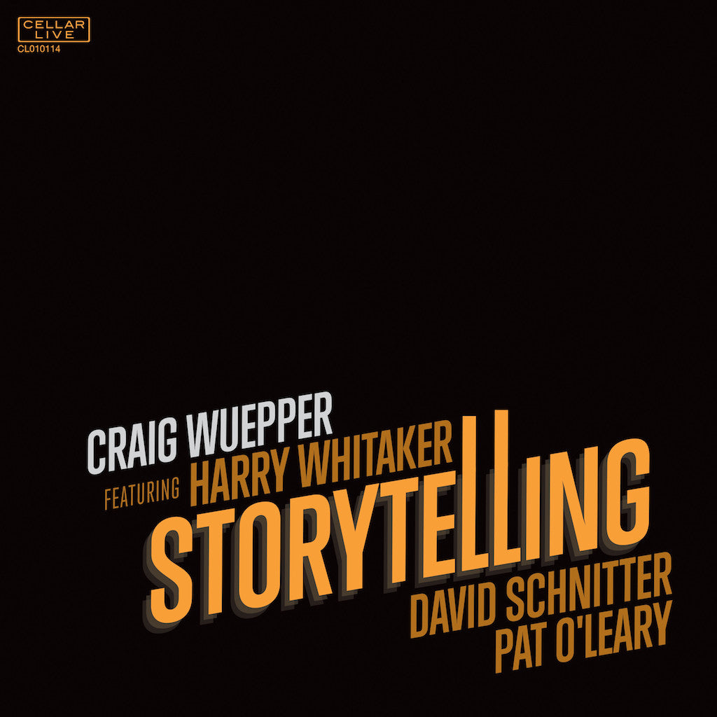 CRAIG WUEPPER FEATURING HARRY WHITTAKER - Storytelling