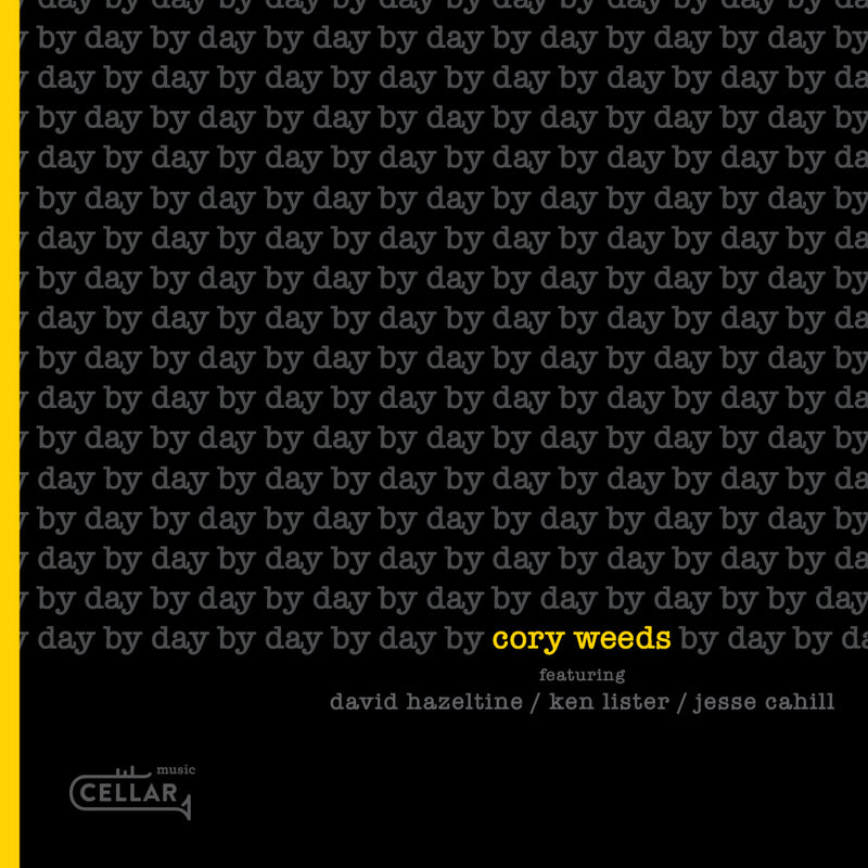 CORY WEEDS QUARTET - Day By Day