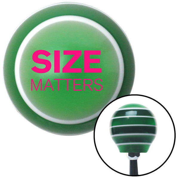 Pink Size Matters Green Stripe Shift Knob with M16 x 15 Insert - American Shifter - Dropship Direct Wholesale
